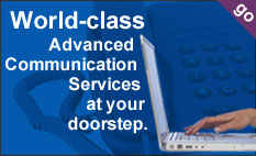 world-class advanced communication services at your doorstep
